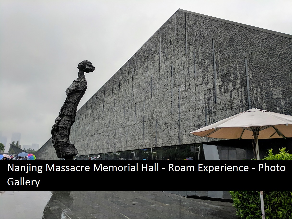 Nanjing Massacre Memorial Hall – Roam Experience – Photo Gallery